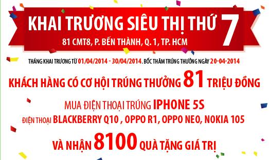 Tặng iPhone5S, Điện thoại OPPO dịp khai trương siêu thị 7