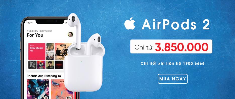 Airpods 2 - Giá quá chất