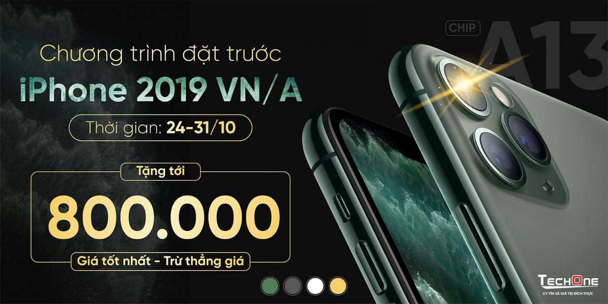 Đặt trước iPhone 2019 chính hãng VN/A nhận ưu đãi giảm giá lên tới 800K