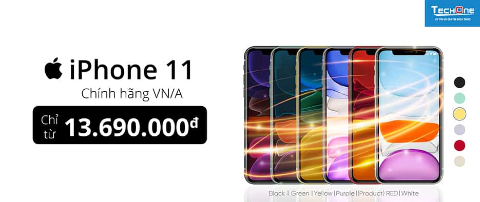 IPHONE 11 VNA CHỈ TỪ 13.6 TRIỆU