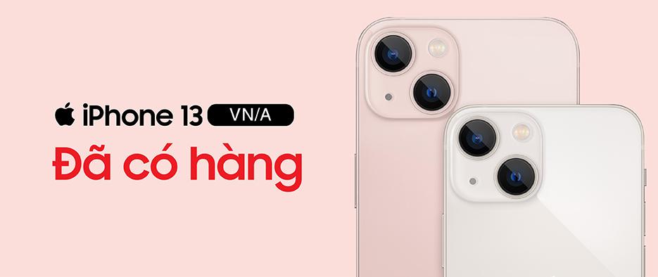 IPHONE 13 VN/A - ĐÃ CÓ HÀNG